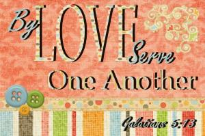 ByLoveServeOneAnother